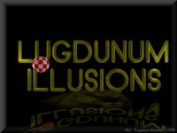 Lugdunum Illusions